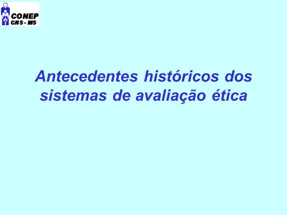 Antecedentes históricos dos sistemas de avaliação ética