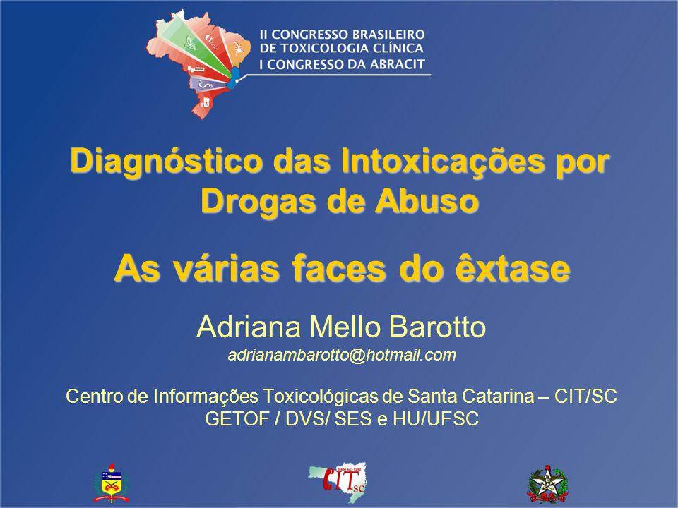 Diagnóstico das Intoxicações por Drogas de Abuso
