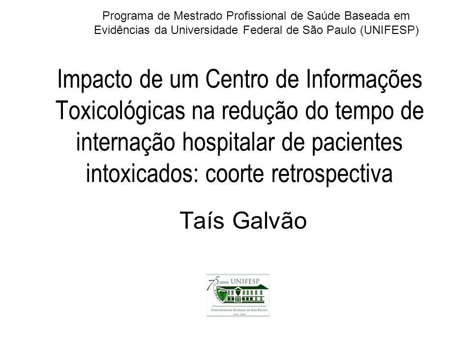 Programa de Mestrado Profissional de Saúde Baseada em Evidências da Universidade Federal de São Paulo (UNIFESP)