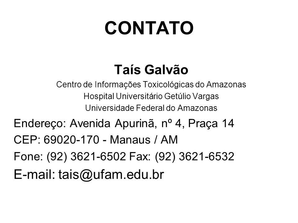 CONTATO Taís Galvão E-mail: tais@ufam.edu.br