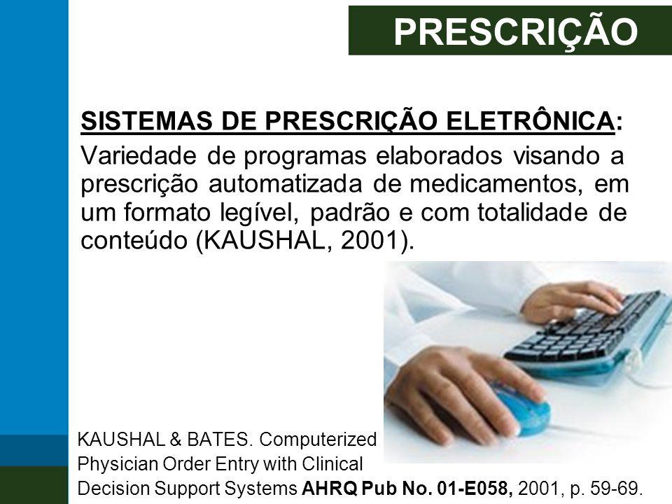 PRESCRIÇÃO SISTEMAS DE PRESCRIÇÃO ELETRÔNICA:
