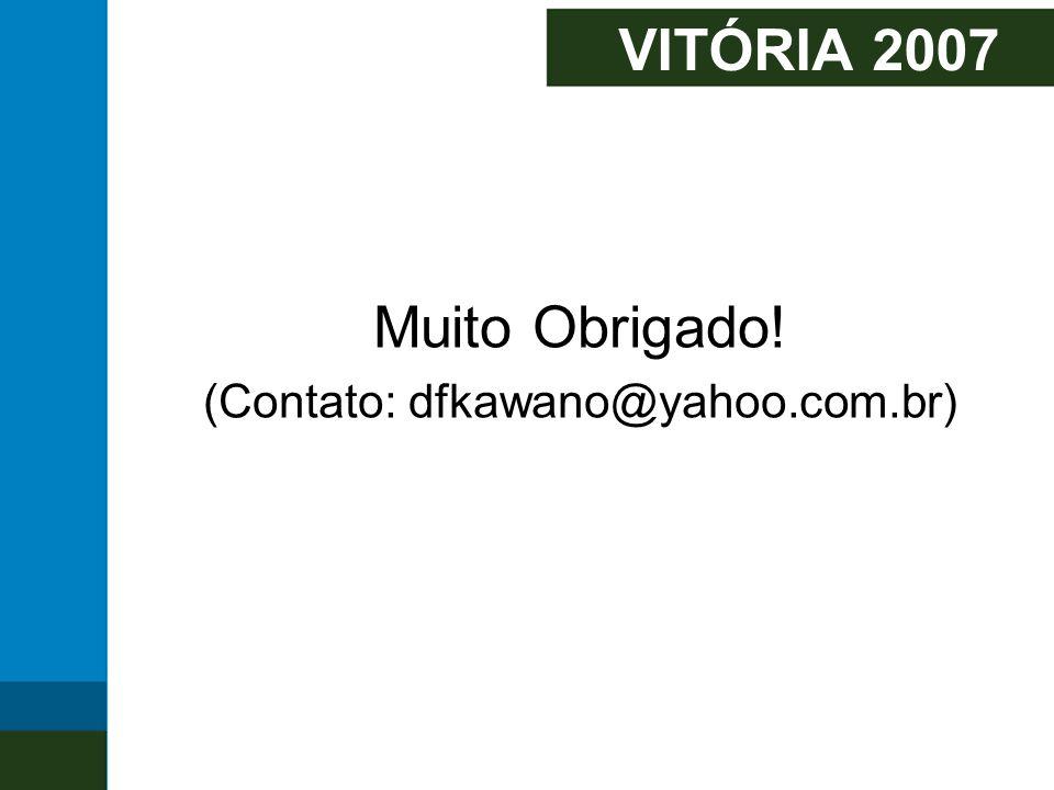 (Contato: dfkawano@yahoo.com.br)