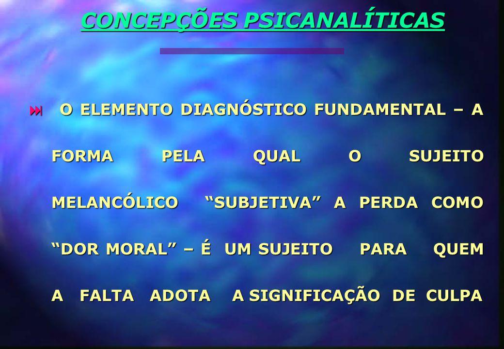 CONCEPÇÕES PSICANALÍTICAS