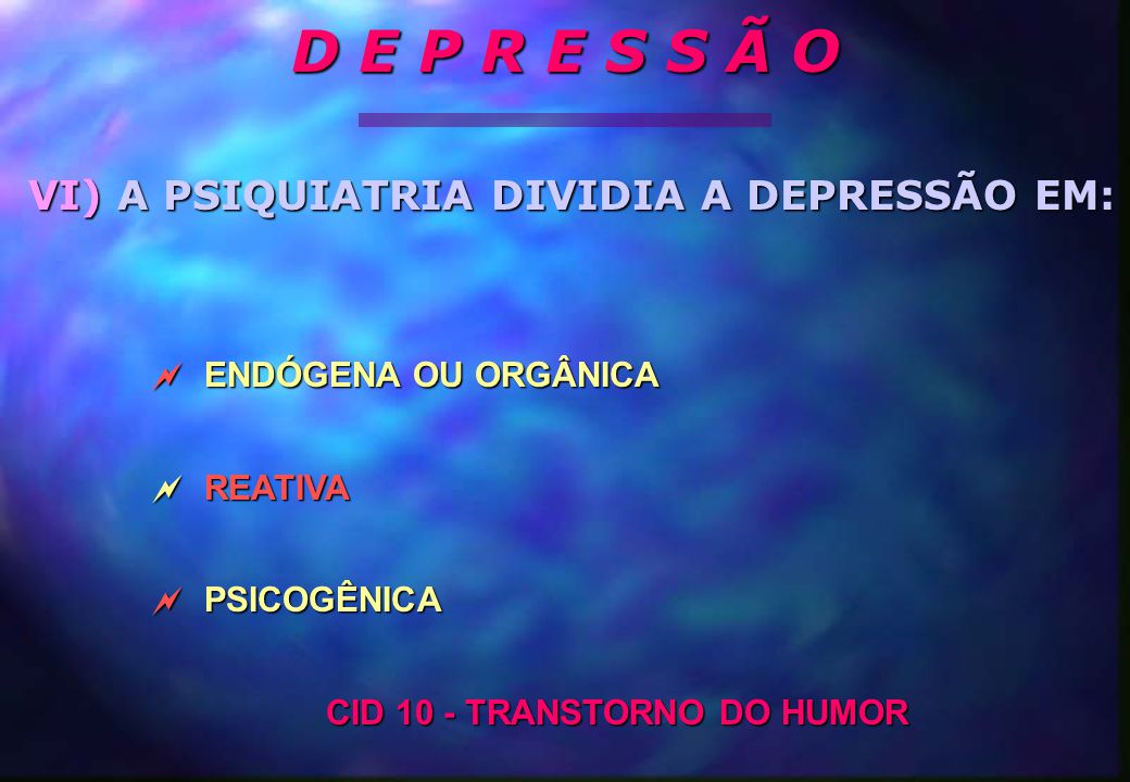 CID 10 - TRANSTORNO DO HUMOR
