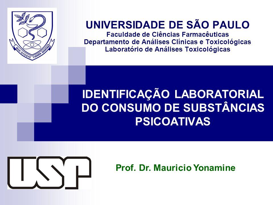 IDENTIFICAÇÃO LABORATORIAL DO CONSUMO DE SUBSTÂNCIAS PSICOATIVAS