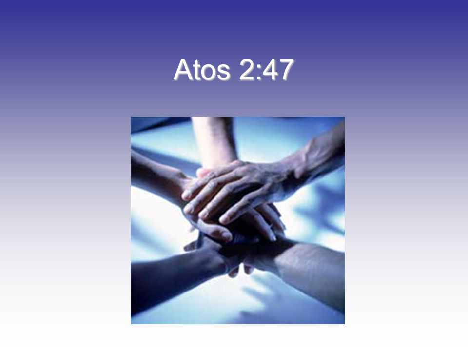 Atos 2:47