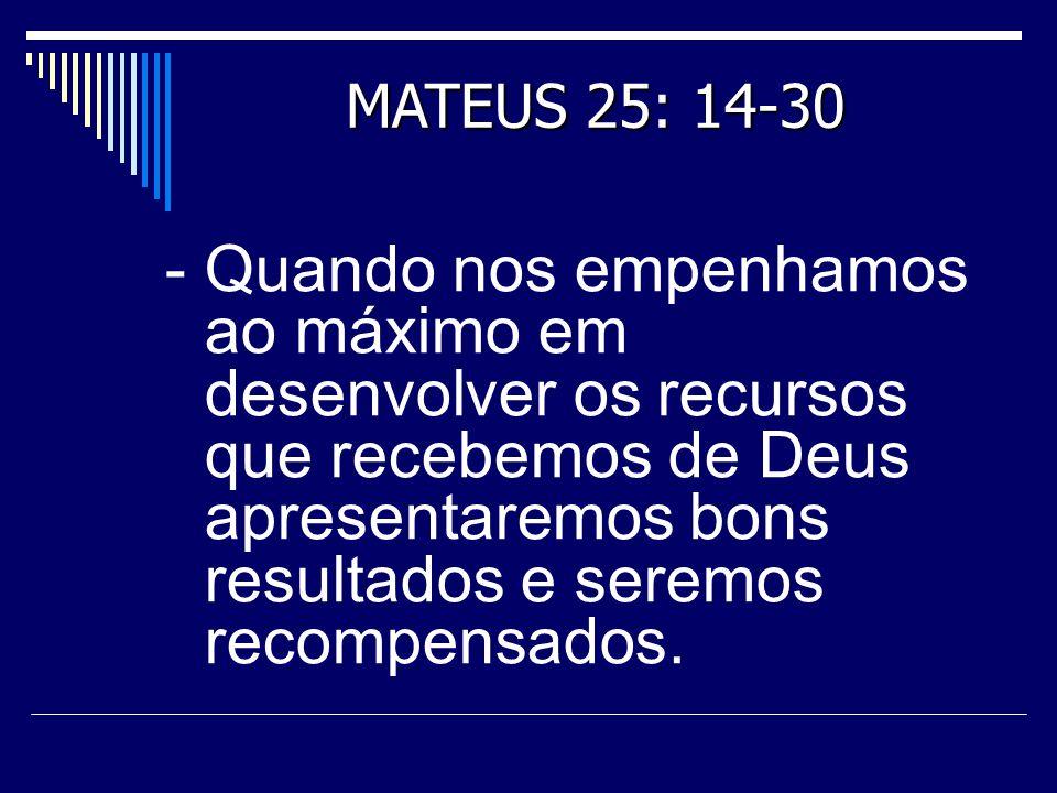 MATEUS 25: 14-30