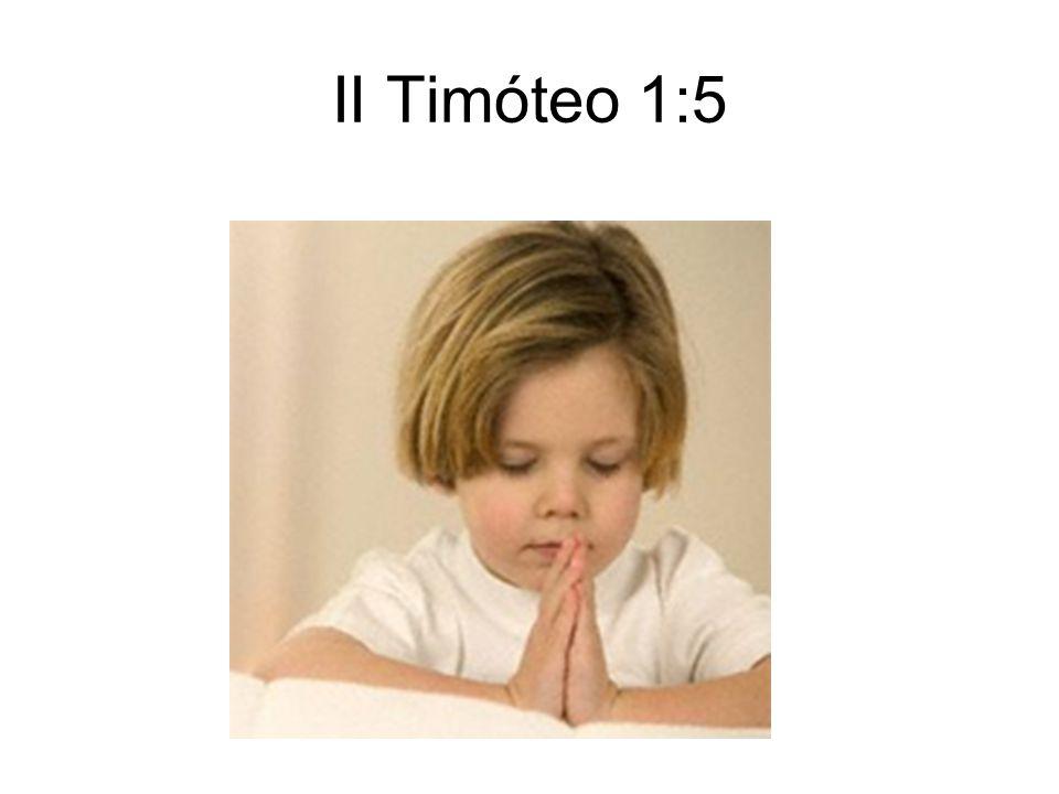 II Timóteo 1:5