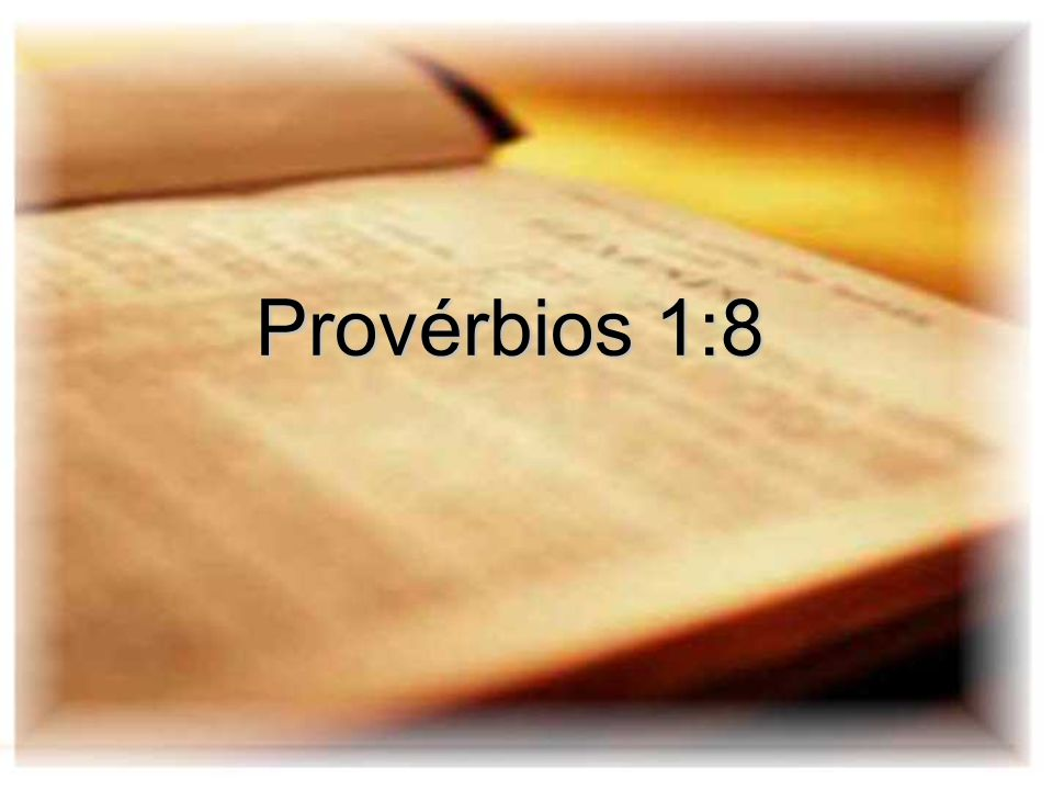 Provérbios 1:8