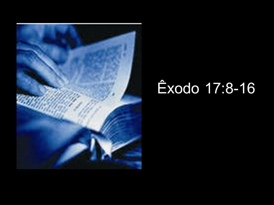 Êxodo 17:8-16