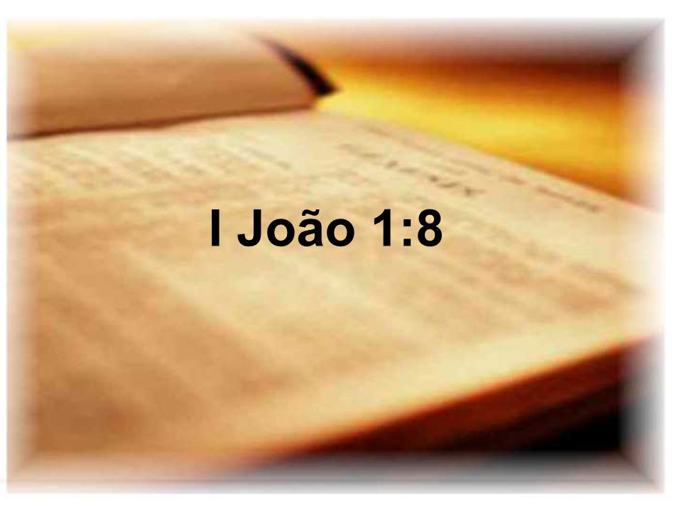 I João 1:8