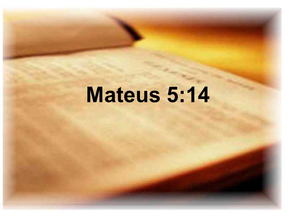 Mateus 5:14