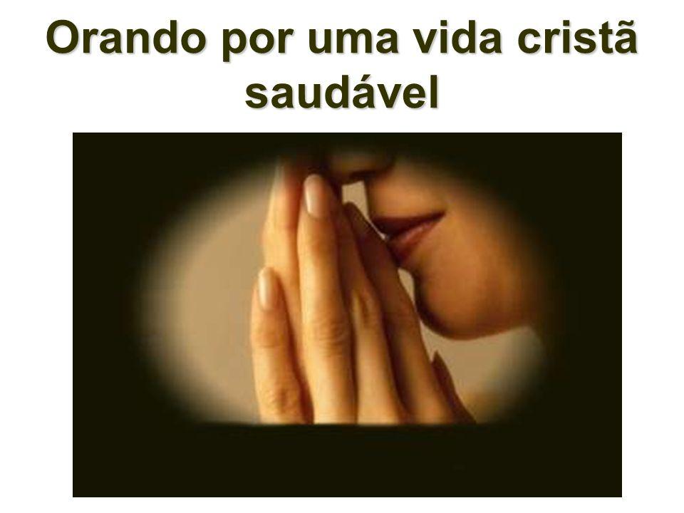 Orando por uma vida cristã saudável