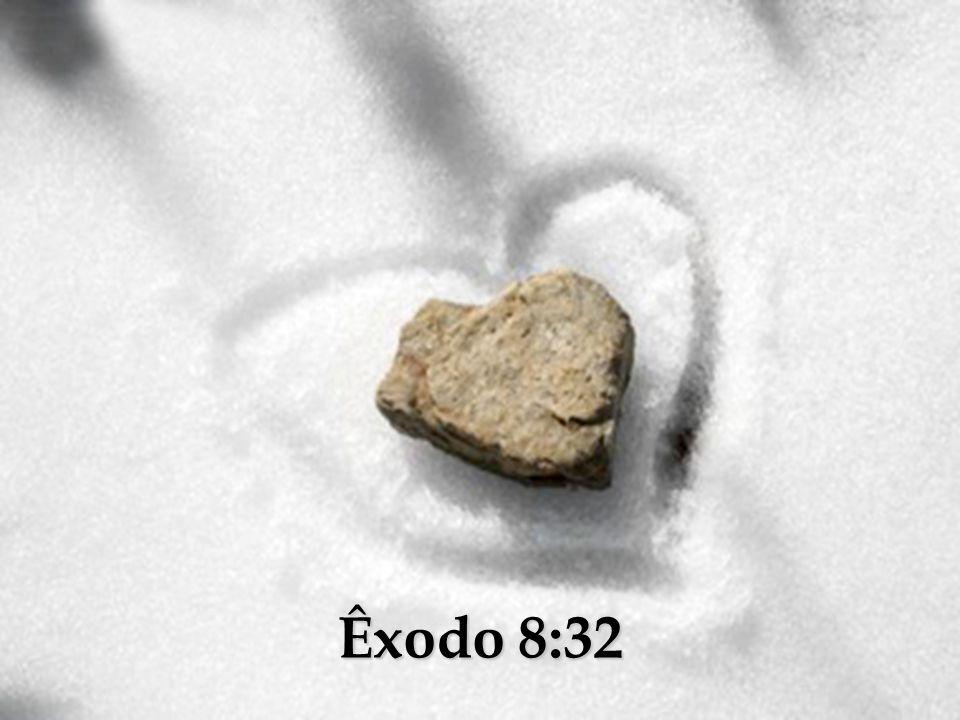 Êxodo 8:32