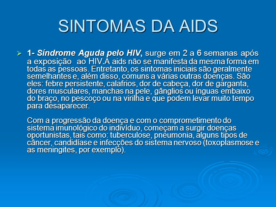 SINTOMAS DA AIDS