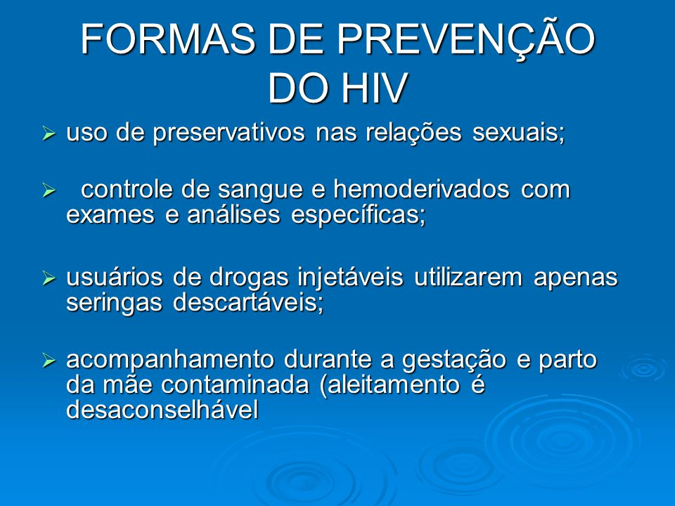 FORMAS DE PREVENÇÃO DO HIV