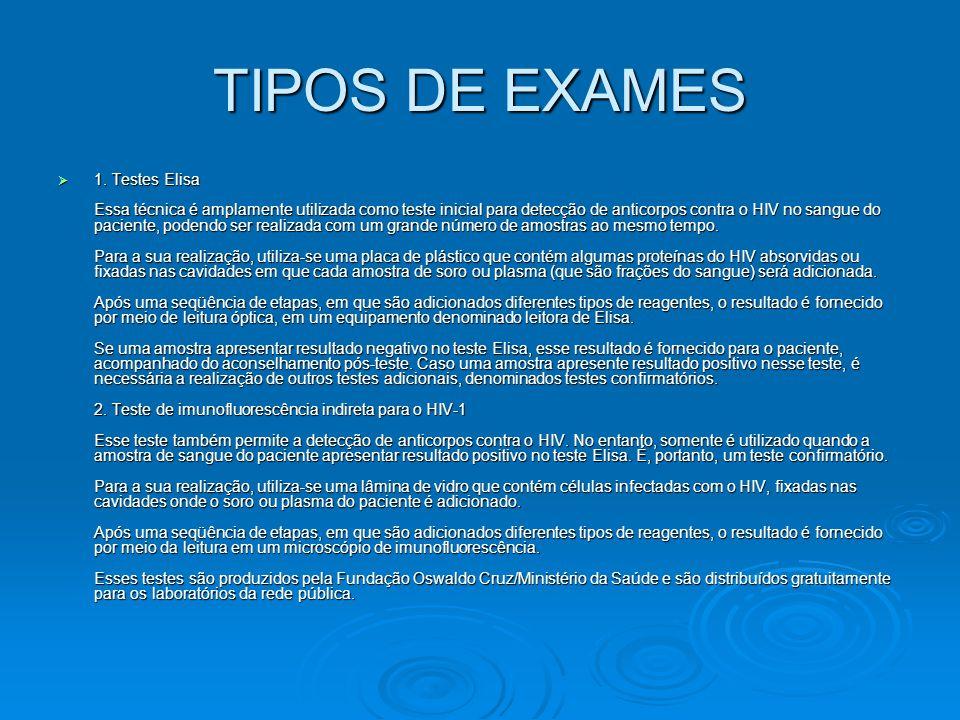 TIPOS DE EXAMES