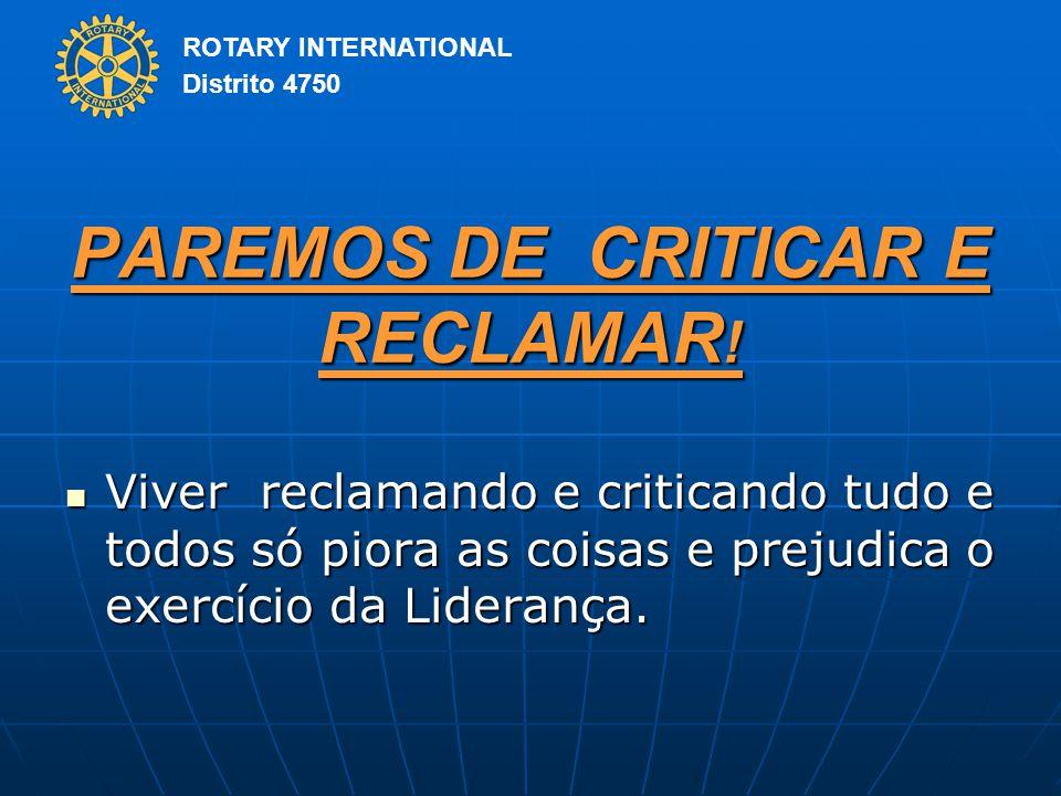 PAREMOS DE CRITICAR E RECLAMAR!