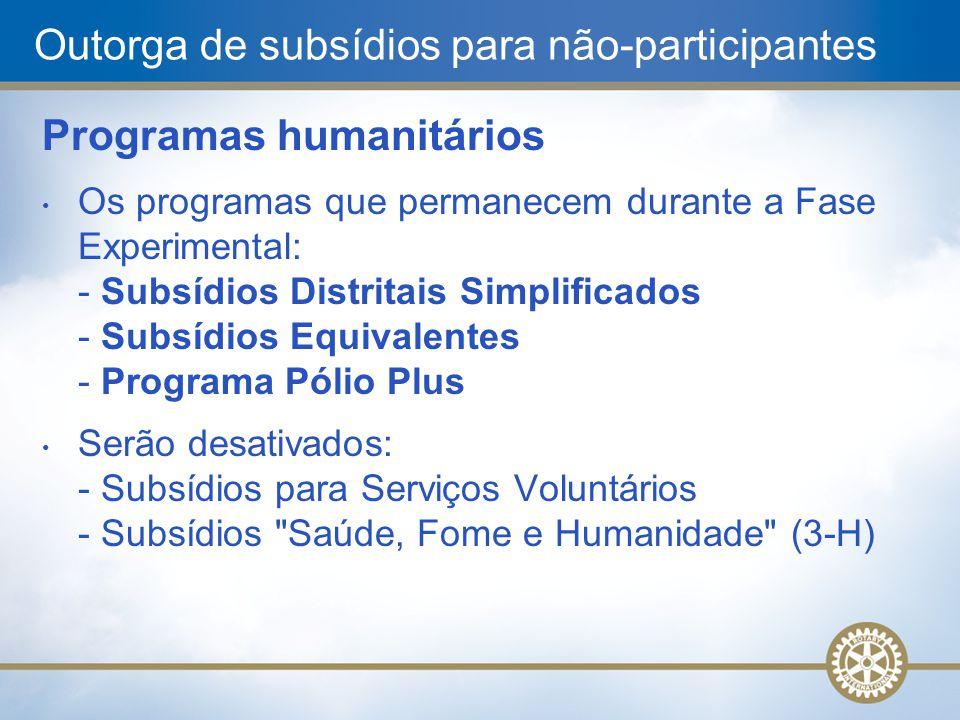 Outorga de subsídios para não-participantes