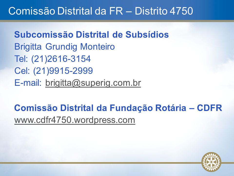 Comissão Distrital da FR – Distrito 4750