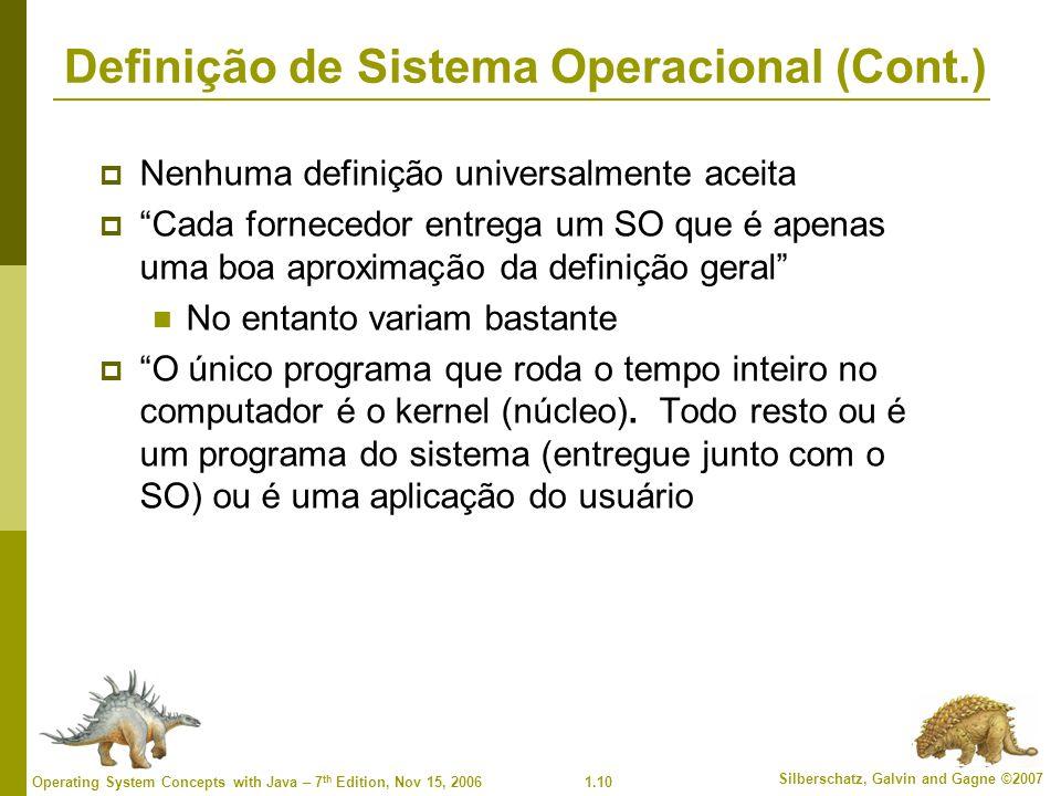Definição de Sistema Operacional (Cont.)