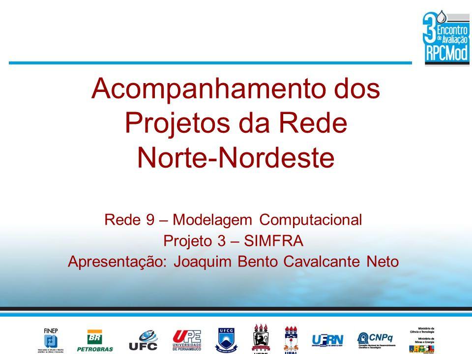 Acompanhamento dos Projetos da Rede Norte-Nordeste