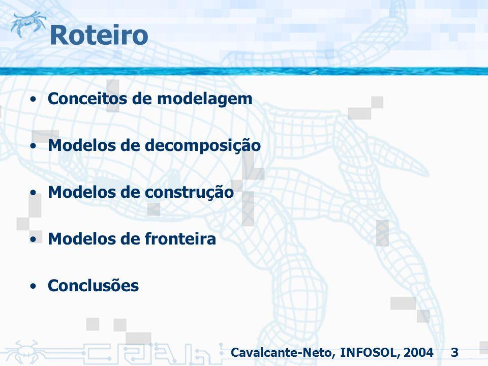 Roteiro Conceitos de modelagem Modelos de decomposição