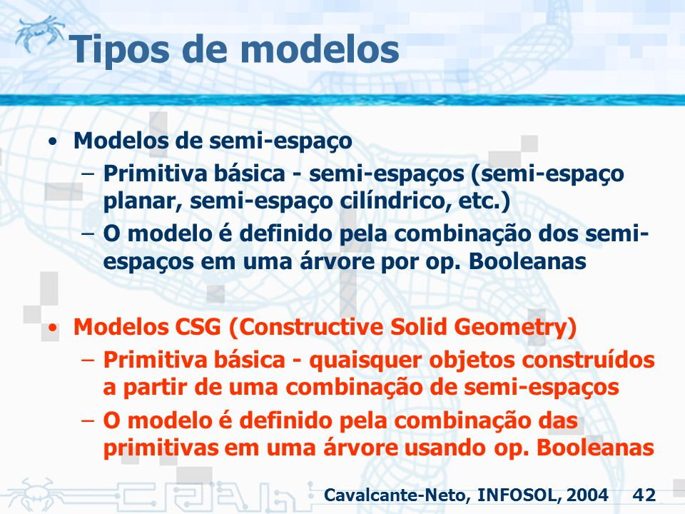 Tipos de modelos Modelos de semi-espaço