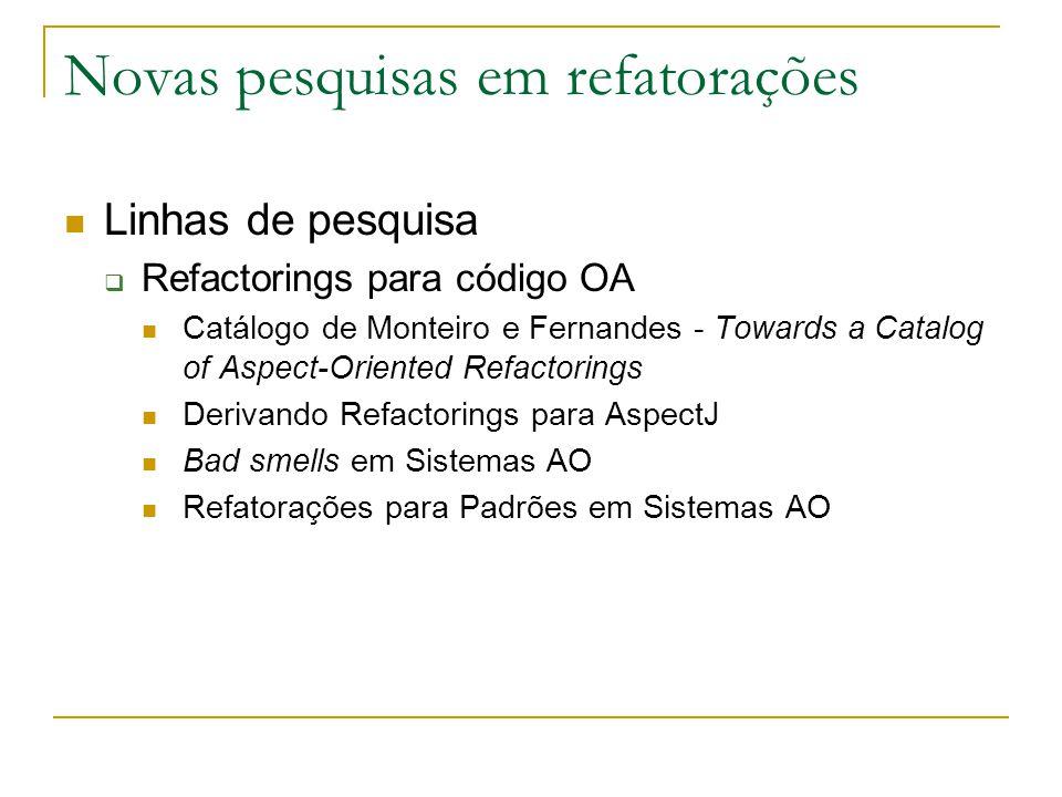 Novas pesquisas em refatorações