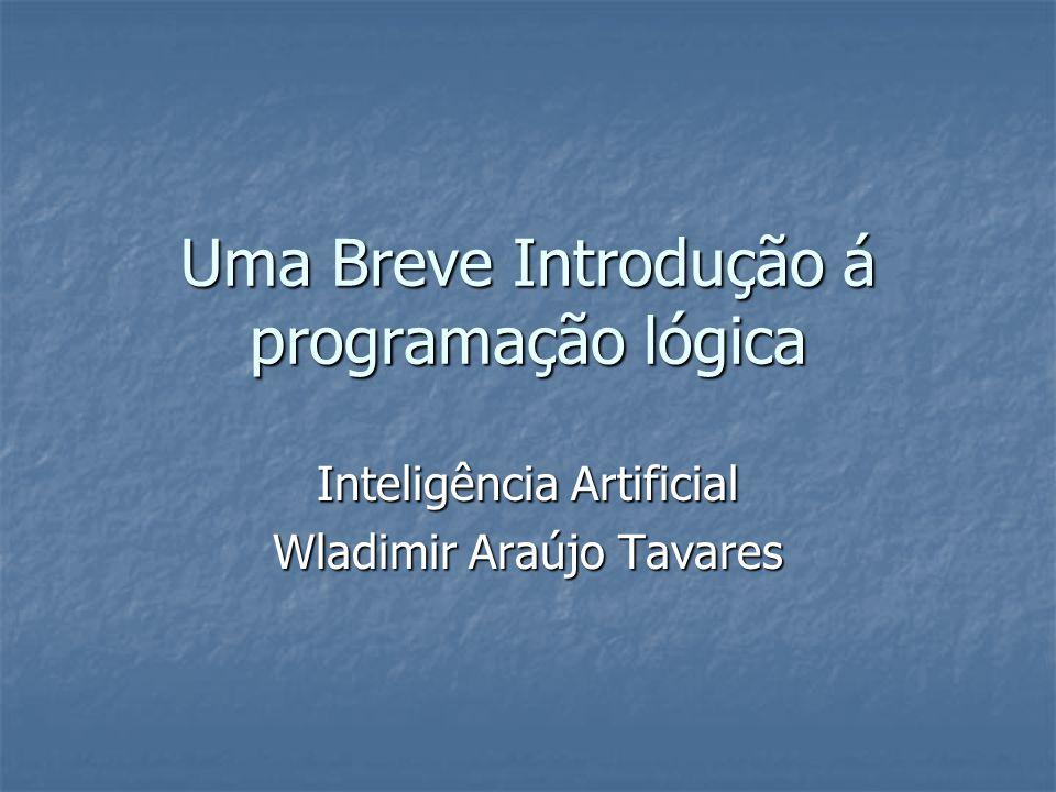 Uma Breve Introdução á programação lógica