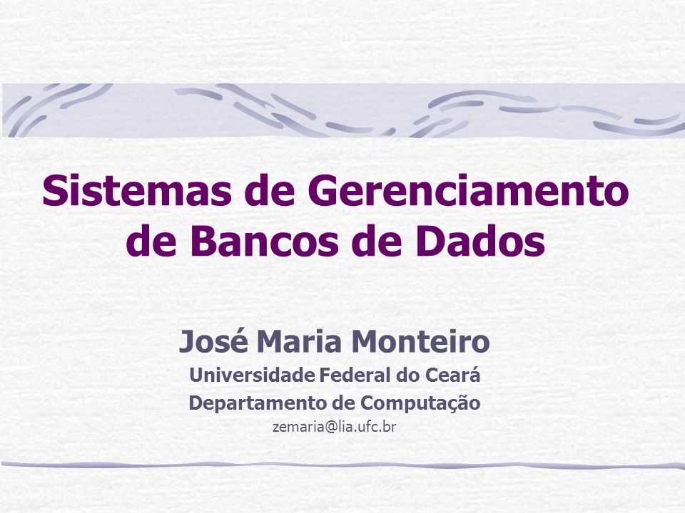 Sistemas de Gerenciamento de Bancos de Dados