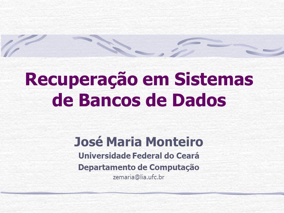 Recuperação em Sistemas de Bancos de Dados