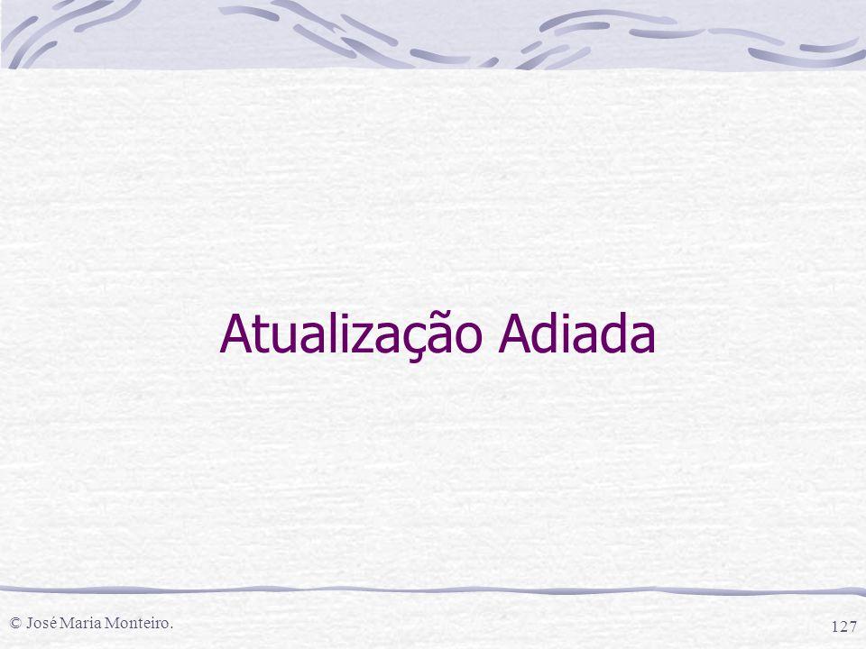 Atualização Adiada © José Maria Monteiro.