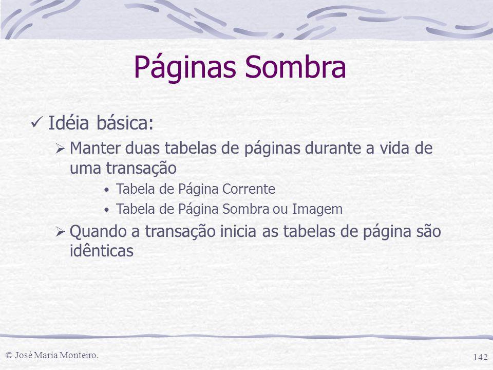 Páginas Sombra Idéia básica: