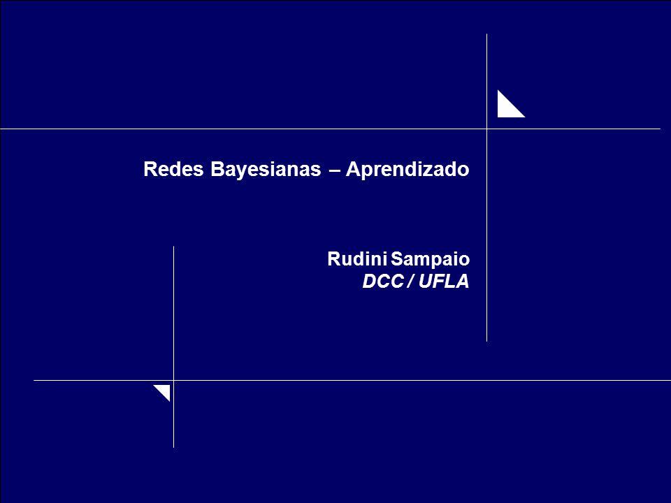 Redes Bayesianas – Aprendizado