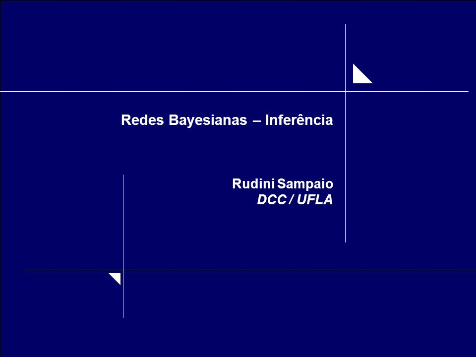 Redes Bayesianas – Inferência