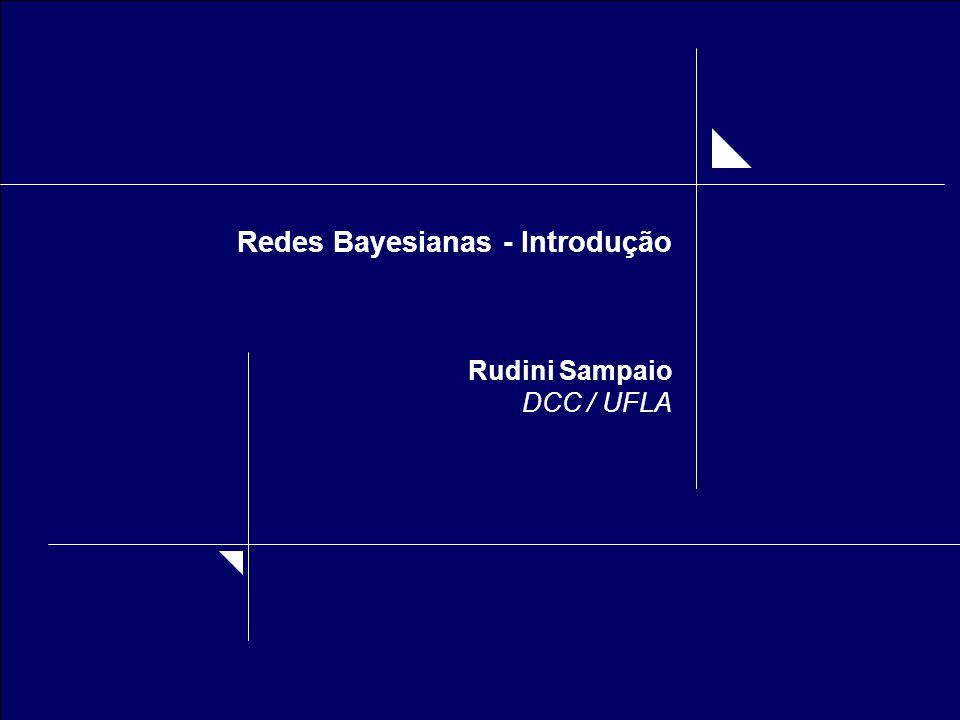 Redes Bayesianas - Introdução