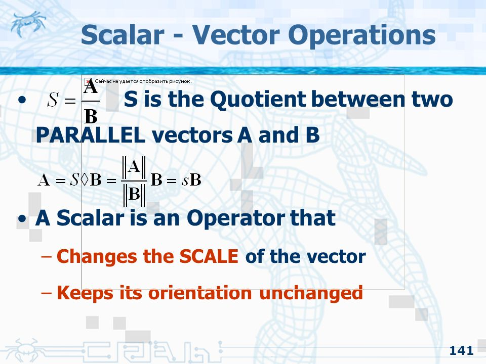 Scalar - Vector Operations