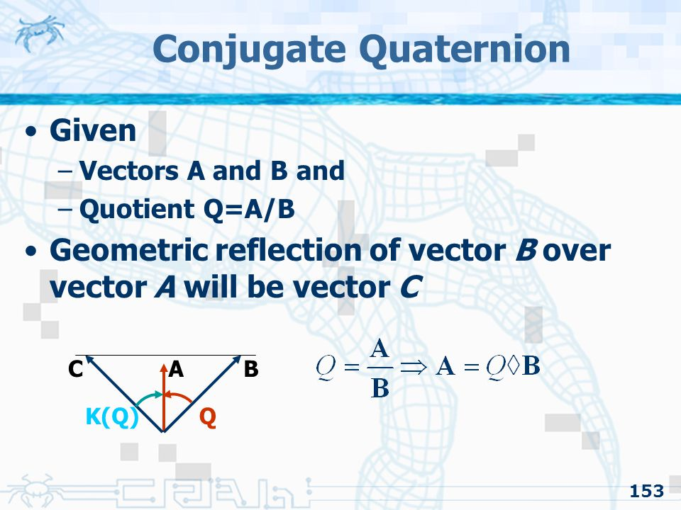 Conjugate Quaternion Given