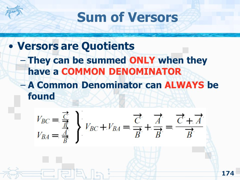 Sum of Versors Versors are Quotients
