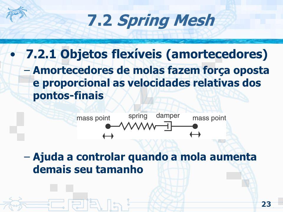 7.2 Spring Mesh 7.2.1 Objetos flexíveis (amortecedores)