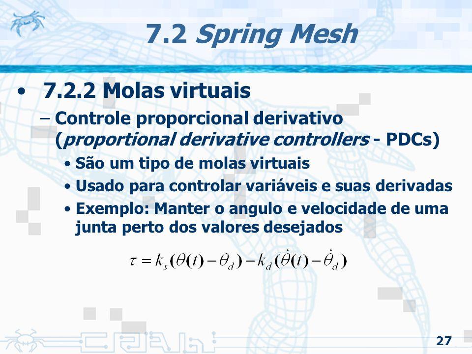 7.2 Spring Mesh 7.2.2 Molas virtuais