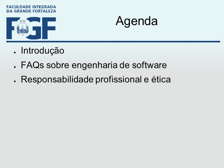Agenda Introdução FAQs sobre engenharia de software