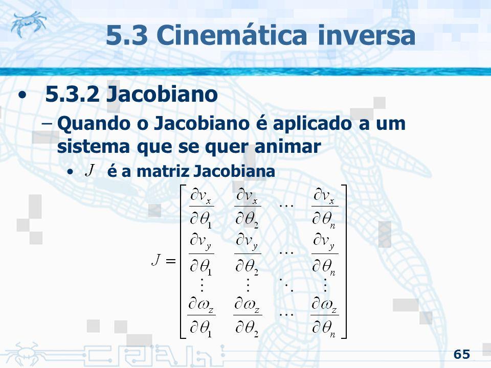 5.3 Cinemática inversa 5.3.2 Jacobiano