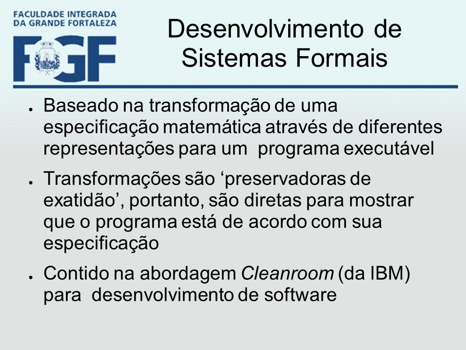 Desenvolvimento de Sistemas Formais