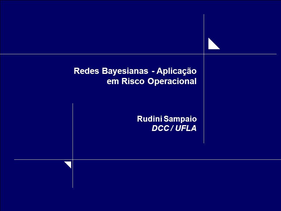 Redes Bayesianas - Aplicação em Risco Operacional