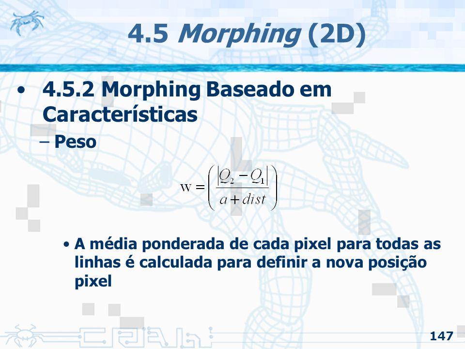 4.5 Morphing (2D) 4.5.2 Morphing Baseado em Características Peso
