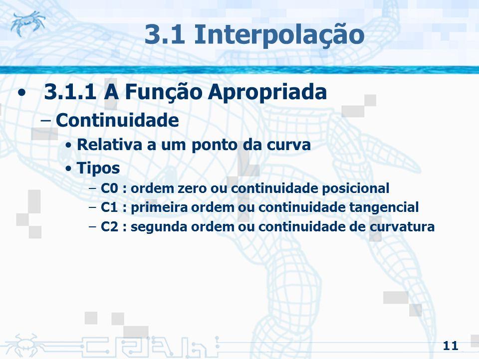 3.1 Interpolação 3.1.1 A Função Apropriada Continuidade