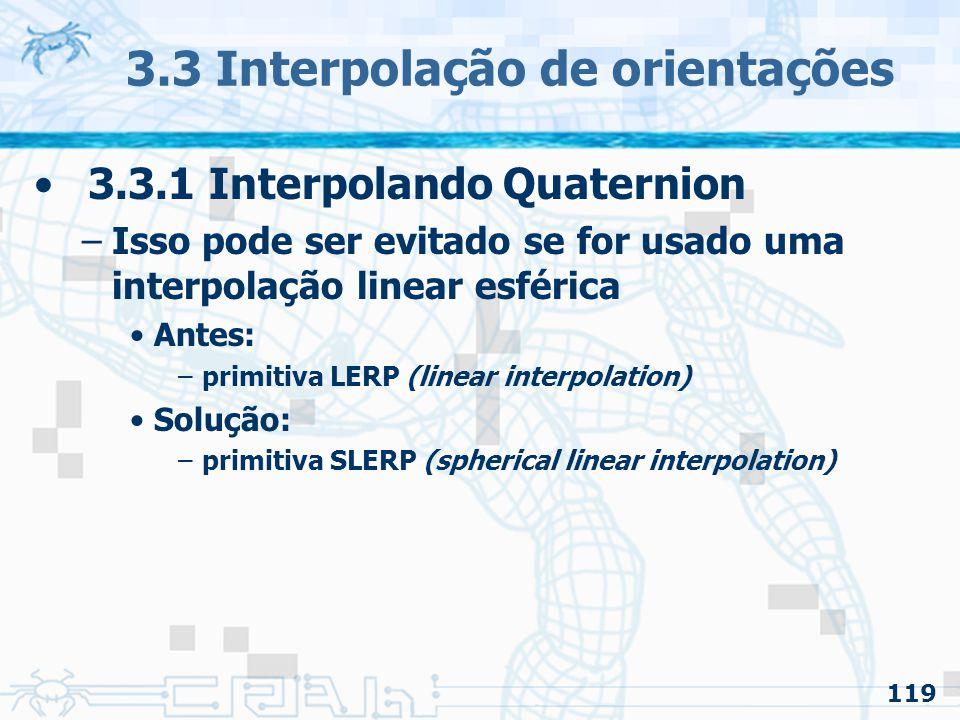 3.3 Interpolação de orientações