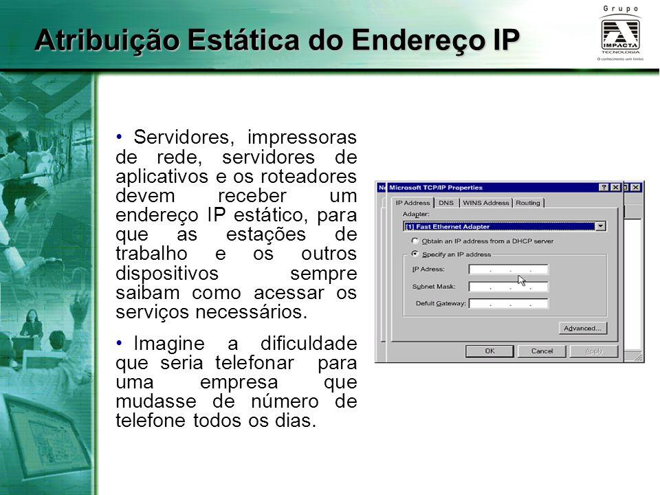 Atribuição Estática do Endereço IP